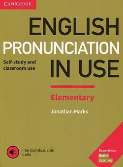 Джонатан Маркс «English Pronunciation in Use: Elementary:Self-Study and Classroom Use»