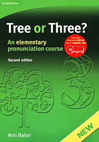 Ann Baker «Tree or Three? An Elementary Pronunciation Course»